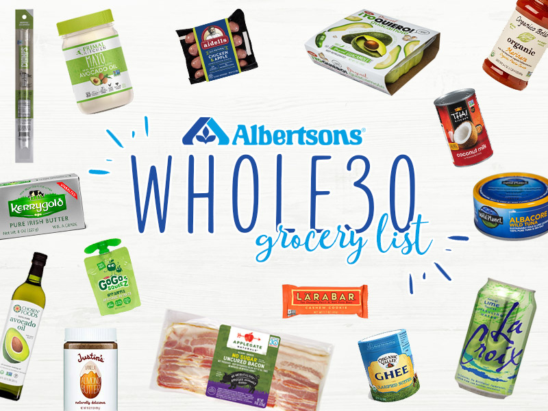 Albertsons Whole30 Grocery List | 30+ Whole30 Compliant Items to Get at Albertsons | ¡Yo Quiero! Brands